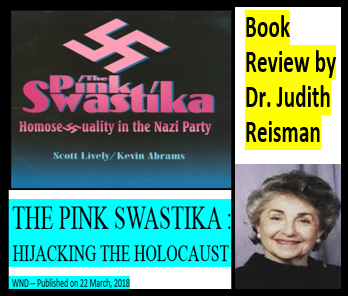 THE PINK SWASTIKA: HIJACKING THE HOLOCAUST